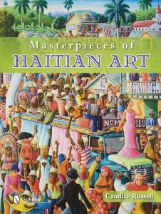 Masterpieces of Haitian Art Candace Russell