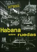 Habana sobre Ruedas by Vania A. Colls